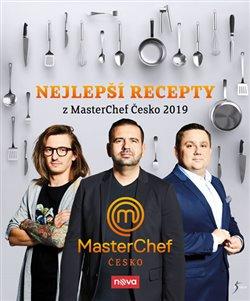 Obálka titulu Nejlepší recepty z MasterChef Česko 2019