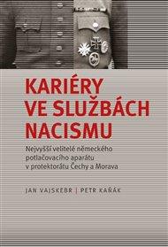 Kariéry veslužbách nacismu