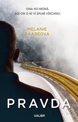 Pravda - Melanie Raabeová | Booksquad.ink