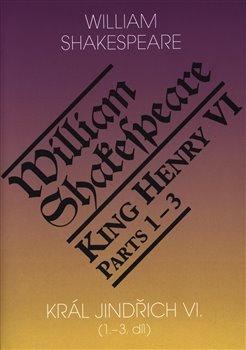 Obálka titulu Král Jindřich VI. / King Henry VI. (1.-3. díl)