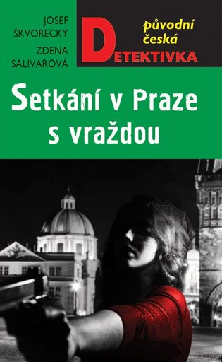 Setkání v Praze s vraždou - Zdena Salivarová, | Booksquad.ink