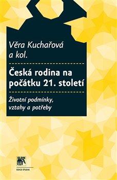 Obálka titulu Česká rodina na počátku 21. století