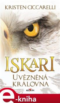 Obálka titulu Iskari - Uvězněná královna