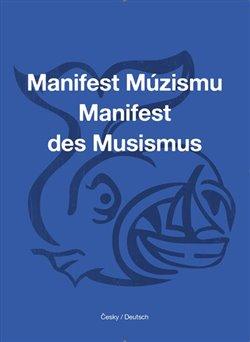 Obálka titulu Manifest Múzismu / Manifest des Musismus