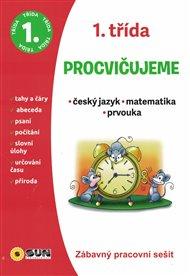 Procvičujeme - 1. třída Český jazyk, Matematika, Prvouka