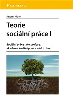 Obálka titulu Teorie sociální práce I