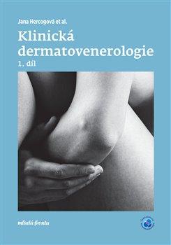 Obálka titulu Klinická dermatovenerologie 1. díl