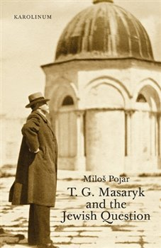 Obálka titulu T. G. Masaryk and the Jewish Question