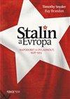 STALIN A EVROPA NAPODOBIT A OVLÁDNOUT, 1928-1953