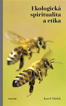 Obálka titulu Ekologická spiritualita a etika