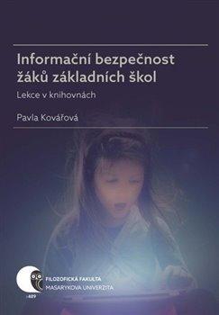 Obálka titulu Informační bezpečnost žáků základních škol