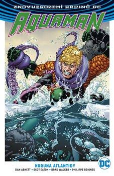 Obálka titulu Aquaman 3: Koruna Atlantidy