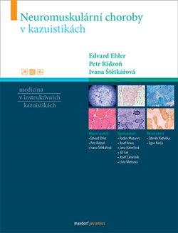 Obálka titulu Neuromuskulární choroby v kazuistikách