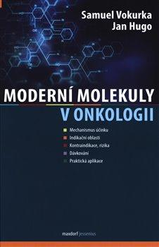 Obálka titulu Moderní molekuly v onkologii