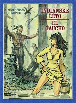 Obálka titulu Indiánské léto / El Gaucho
