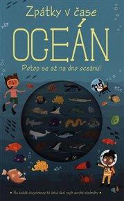 Zpátky v čase: Oceán