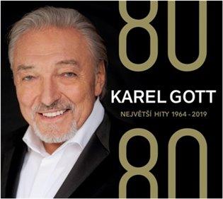 KAREL GOTT 80/80 NEJVĚTŠÍ HITY 1964-2019 4CD/SUPRAPHON