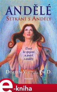 Setkání s anděly - Doreen Virtue