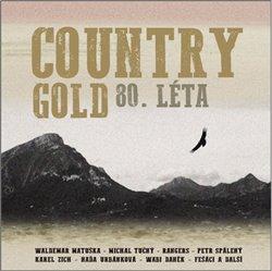 Country Gold 80. léta, CD - Michal Tučný, Petr Spálený, Karel Zich, Naďa Urbánková, Wabi Daněk, Wald