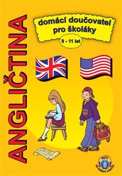 Angličtina - domácí doučovatel pro školáky 8-11 let. + MP3 ke stažení zdarma - Štěpánka Pařízková