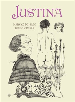 Justina - Markýz de Sade, Guido Crepax
