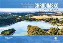 Obálka titulu Chrudimsko z nebe / Chrudim Region From Heaven