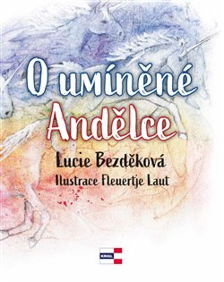 Obálka titulu O umíněné Andělce