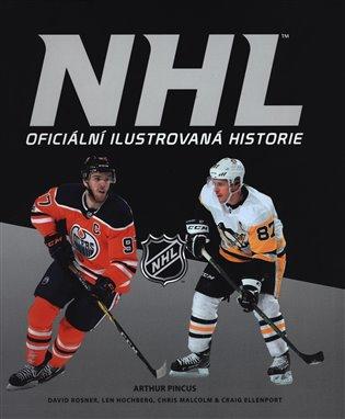 NHL: Oficiální ilustrovaná historie - Arthur Pincus   Replicamaglie.com