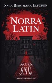 Norra Latin - Škola snů