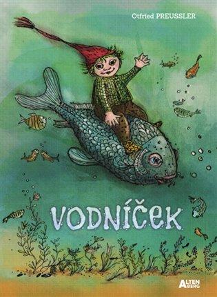 Vodníček - Otfried Preussler | Booksquad.ink