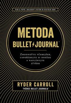 Obálka titulu Metoda Bullet Journal