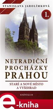 Obálka titulu Netradiční procházky Prahou I