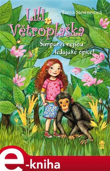 Obálka titulu Lili Větroplaška 4: Šimpanzi nejsou...