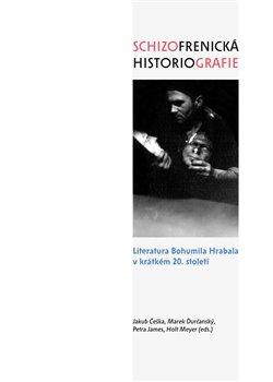 Obálka titulu Schizofrenická historiografie