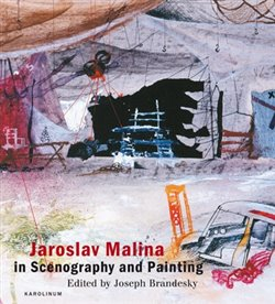Obálka titulu Jaroslav Malina in Scenography and Painting
