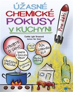 Obálka titulu Úžasné chemické pokusy v kuchyni