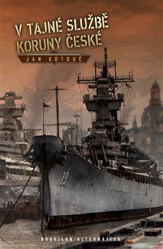 Obálka titulu V tajné službě Koruny české
