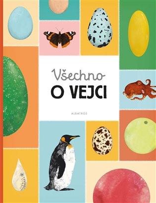 Všechno o vejci - Eva Bártová, | Booksquad.ink