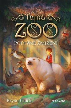 Obálka titulu Tajná zoo – Podivné zmizení