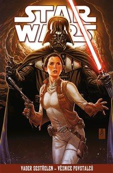 Obálka titulu Star Wars - Vader sestřelen - Věznice povstalců