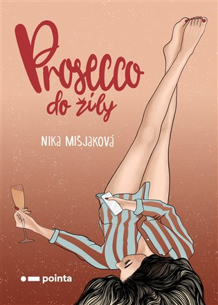 Prosecco do žíly - Nika Mišjaková | Booksquad.ink