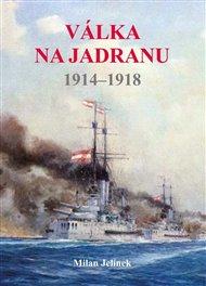 Válka na Jadranu 1914 - 1918