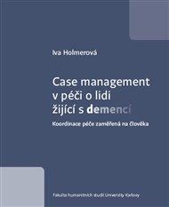 Case management v péči o lidi žijící s demencí