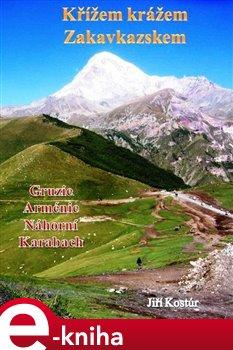 Obálka titulu Křížem krážem Zakavkazskem