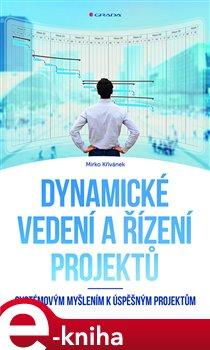 Obálka titulu Dynamické vedení a řízení projektů