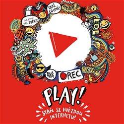 Play! Staň se hvězdou internetu