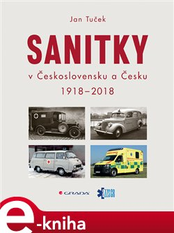 Obálka titulu Sanitky v Československu a Česku 1918-2018