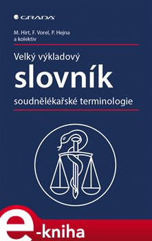 Obálka titulu Velký výkladový slovník soudnělékařské terminologie
