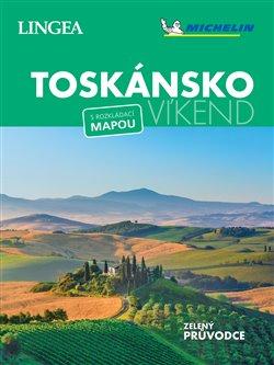 Toskánsko - Víkend