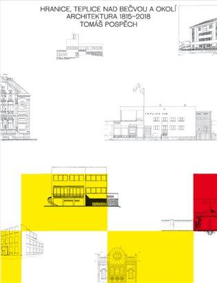 Hranice, Teplice nad Bečvou a okolí:Architektura 1815 - 2018 - Tomáš Pospěch | Replicamaglie.com